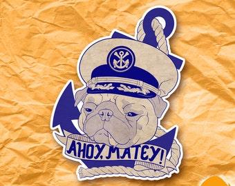Ahoy Matey Naval Pug Sticker