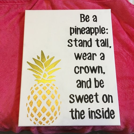 Quotes About Painting: Be A Pineapple Quote Canvas Wall Art
