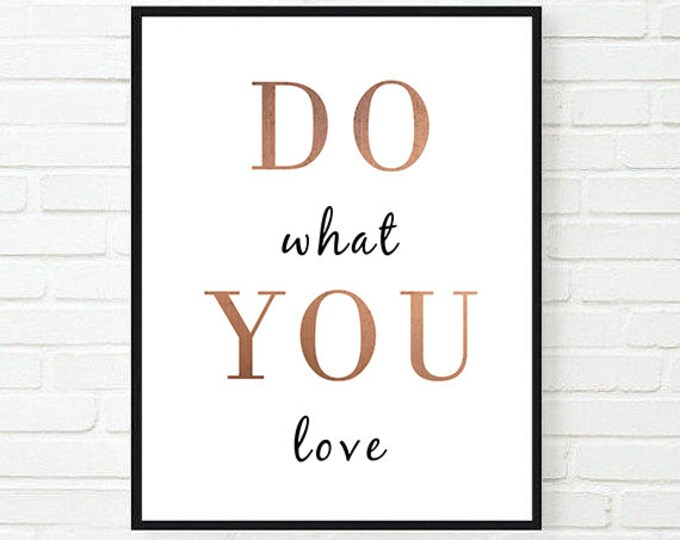 Do What You Love / Black Copper Poster / Minimalist Poster / 50x70 Quotation Printable / Motivational Poster / Inspirational Wall Art