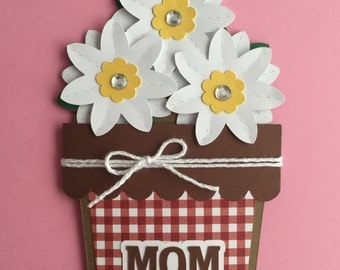 Handmade Mother's Day Card, Flowers, Flower Pot, Mother's Day, Mum, Mom, Mommy