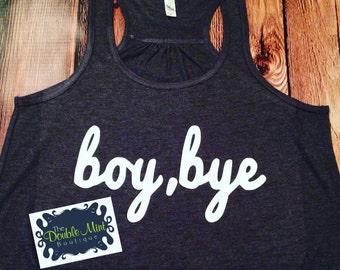 Boy, Bye Tank