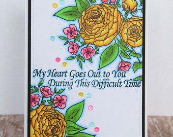"Handmade Handstamped Colorful ""My Heart Goes Out To You During This Difficult Time"" Copic Floral Greeting Card Sympathy Encouragement"