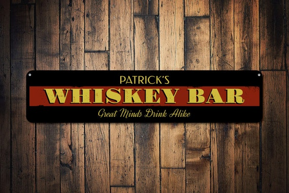 Whiskey sign personalized bar great minds drink alike