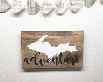 Upper Michigan Adventure Wood Sign - Upper Peninsula Wall Art - UP Wooden Decor - Michigan Adventure - Gift for Yooper - Rustic State Sign