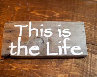 Distressed This Is the Life Sign
