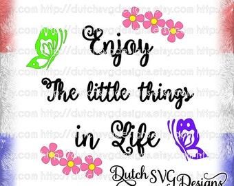 Text cutting file Enjoy, in Jpg Png SVG EPS DXF, for Cricut & Silhouette, positive quote svg, butterfly svg, flower svg, enjoy svg, life svg