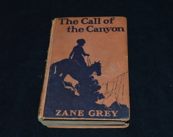 1924 The Call of the Canyon by Zane Grey