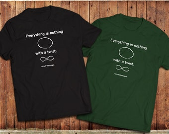 Everything is nothing T-Shirt, Slaughterhouse 5, Kurt Vonnegut, Book quotes
