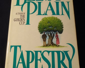 TAPESTRY by BELVA PLAIN Vintage Fiction Hardcover Book with Dust Jacket 1920s and 30s Saga