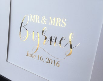 Custom Gold Foil Print Bridal Shower Gift First Wedding Anniversary Gift First Day Date Custom Wedding Reception Sign Last Name Print