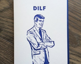 DILF Letterpress Greeting Card