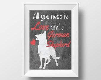 German Shepherd Chalkboard Printable Art, German Shepherd Print, Dog decor, Dog lover gift, All You Need is Love, German Shepherd art