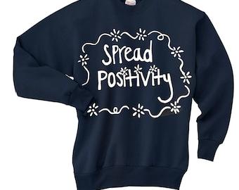 Spread Positivity Sweatshirt