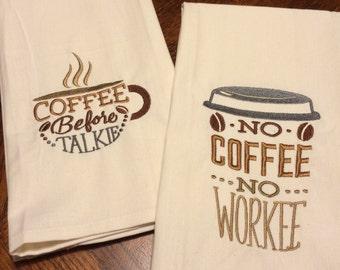 No Coffee-No Workee