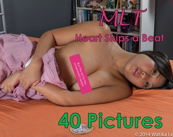 MLT - Heart Skips A Beat - (Mature, Contains Nudity) - 40 Pictures