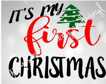 It's my first christmas svg dxf