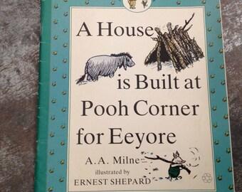 "Vintage Children's Book ""A House is Built at Pooh Corner for Eeyore""  A.A. Milne Ernest Shepard Pooh & Piglet #5 Paperback 1990"