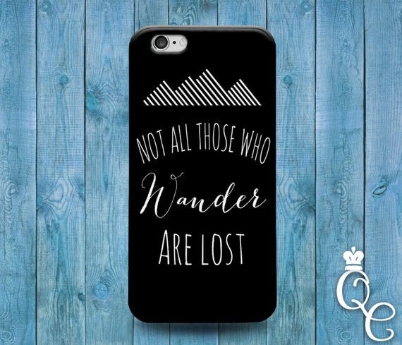 iPhone 4 4s 5 5s 5c SE 6 6s 7 plus iPod Touch 4th 5th 6th Generation Cute Not All Who Wander Are Lost Black White Phone Cover Quote Case