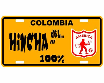 Hincha del America 100% - Colombia Decorative License Plate - Placa Futbol