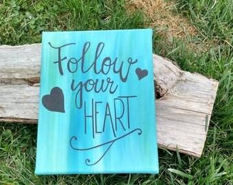 """SALE! Follow your Heart Arrow 8""""x10"""" canvas wall hanging, Follow your Heart wall art, Follow your Heart decor"""