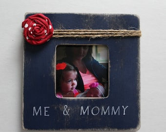 Mother's Day Picture Frame Me & Mommy Picture Frame Navy Photo Frame Rustic Frame