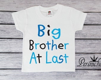 Big Brother Announcement T-Shirt - Big  Brother At Last Shirt Toddler T-shirt - Bodysuit - Big Bro Youth Tee Shirt - *BB16145