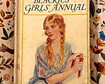 1924/1925 'Girls Anual' by Blackies, includes necklace making, stories, poems