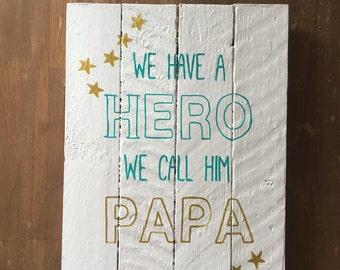 Dada my hero - decorative wood - painting on wood - panel vintage panel - wall plate