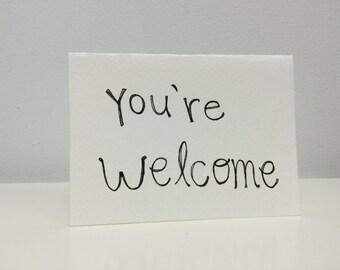 handmade card- you're welcome.