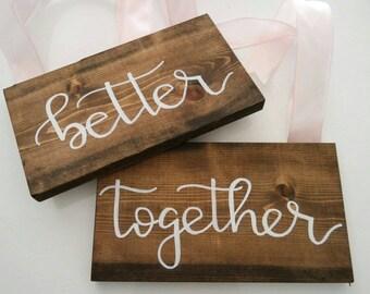 Wedding Chair Signs, Wedding Chair Sign, Better Together Signs, Better Together Sign, Chair Signs