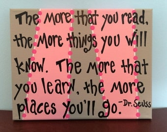 Dr. Seuss The More That You Read The More Things You Will Know (Pink) Canvas Painting