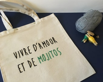 Shopping bag / / hand embroidery / / hand embroidery / / live to love and mojitos / / thick cotton / / 2 snaps / / original gift
