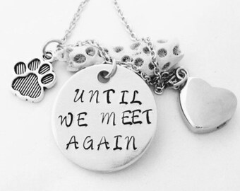Pet Urn Necklace - Heart urn pendant - Cremation jewelry - Ashes necklace  - Cremation necklace  - Memorial Urn - Until We Meet Again