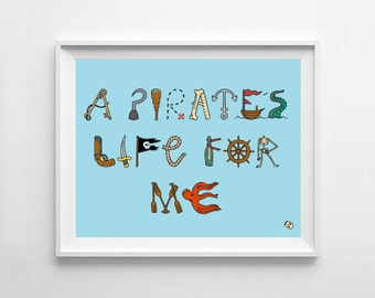 A Pirate's Life For Me digital art print