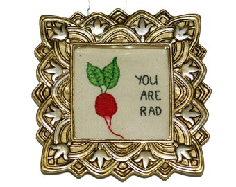 You Are Rad Radish Funny Hand Embroidered Framed Art Home Decor