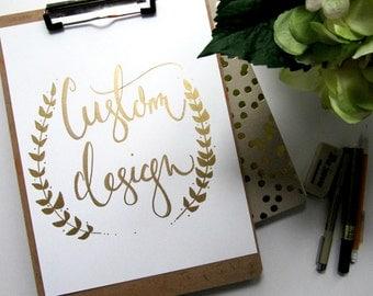 Custom Design - 8x10 print