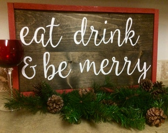 Eat Drink & Be Merry Handcrafted Wooden Sign