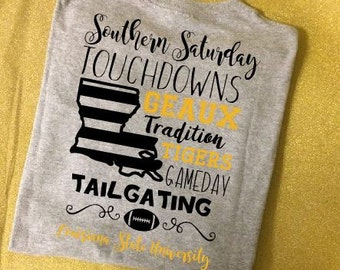 LSU Shirt, Louisiana State University Shirt,  Football Shirt. LSU Shirt, Geaux Tiger, Southern Saturdays Shirt, Southern Girl Shirt,