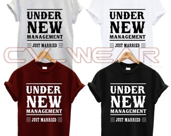 under new management just married t shirt fashion swag dope wedding bells marriage hubby wifey tumblr quote new rules unisex