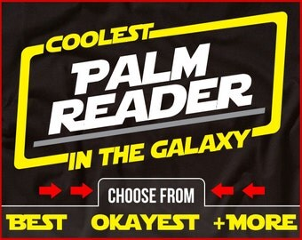 Coolest Palm Reader In The Galaxy Shirt Funny Palm Reading Shirt GIft for Palm Reader