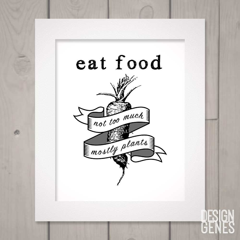 Foodie quote print hostess gift in defense of food for Black kitchen wall decor