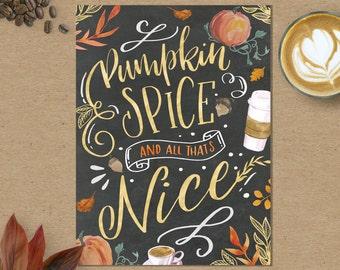 Fall Art Print - Fall Decor - Fall Watercolor - Fall Decorations - Fall Wall Decor - Pumpkin Spice And Everything Nice - Happy Pumpkin Spice