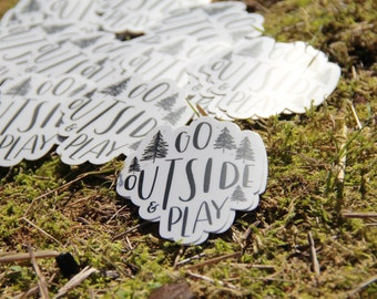 Go Outside and Play Vinyl Sticker