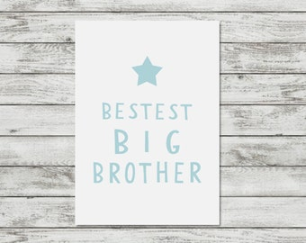 Big Brother Gift Boys Room Decor Little Boy Gift Big Brother Print Boys Bedroom Decor Best Brother Wall Art Print Brother Gift