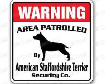 American Staffordshire Terrier Security Sign Patrol