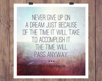 Print: Never Give Up On a Dream