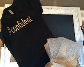 Hashtag (#) Confident Shirt