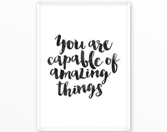 You are capable Print, motivational, scandinavian Poster, Quotes, printable, Typography, Poster, Inspirational Home Decor, wall art, gift