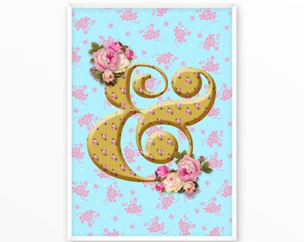 Ampersand, and sign, type character, Poster, Print, printable, art, Typography, Quote, Inspiration Home Decor, Screenprint, wall art, gift