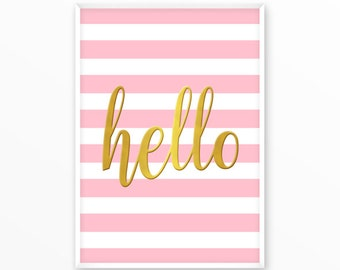 Hello, Love, gold, pink Print, printable, art, digital, Typography, Quotes, Poster, Inspirational Home Decor, Screenprint, wall art, gift